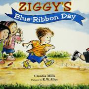 ZIGGY'S BLUE-RIBBON DAY by Claudia Mills