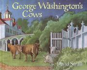 GEORGE WASHINGTON'S COWS by David Small
