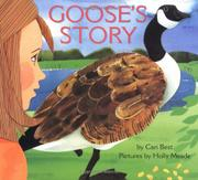 GOOSE'S STORY by Cari Best