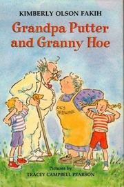 GRANDPA PUTTER AND GRANNY HOE by Kimberly Olson Fakih