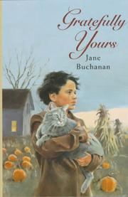 GRATEFULLY YOURS by Jane Buchanan
