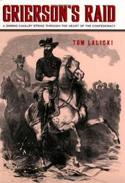 GRIERSON'S RAID by Tom Lalicki