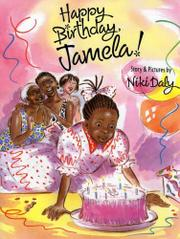 HAPPY BIRTHDAY, JAMELA! by Niki Daly