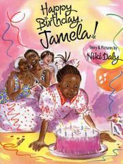 HAPPY BIRTHDAY, JAMELA! by Niki Daly