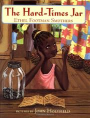 THE HARD-TIMES JAR by Ethel Footman Smothers