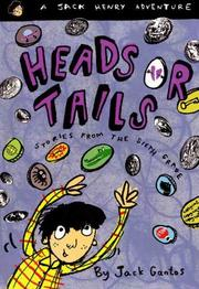 HEADS OR TAILS by Jack Gantos