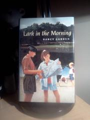 LARK IN THE MORNING by Nancy Garden