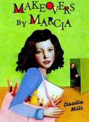 MAKEOVERS BY MARCIA by Claudia Mills