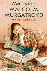 MARRYING MALCOLM MURGATROYD by Mame Farrell