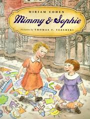 MIMMY AND SOPHIE by Miriam Cohen