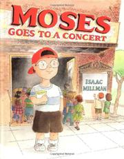 MOSES GOES TO A CONCERT by Isaac Millman