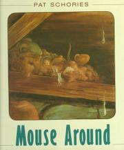 MOUSE AROUND by Pat  Schories