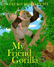 Book Cover for MY FRIEND GORILLA