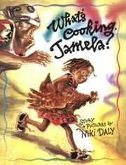 WHAT'S COOKING, JAMELA? by Niki Daly