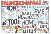 PALINDROMANIA! by Jon Agee