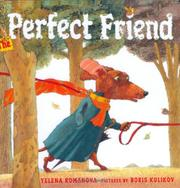 THE PERFECT FRIEND by Yelena Romanova