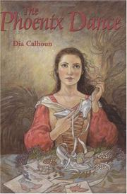 THE PHOENIX DANCE by Dia Calhoun