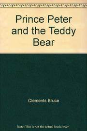 PRINCE PETER AND THE TEDDY BEAR by David McKee