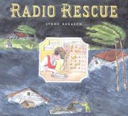 RADIO RESCUE by Lynne Barasch