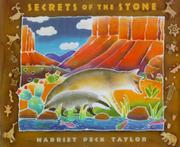SECRETS OF THE STONE by Harriet Peck Taylor