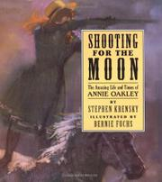 SHOOTING FOR THE MOON by Stephen Krensky
