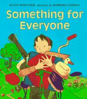 SOMETHING FOR EVERYONE by Susan Whitcher
