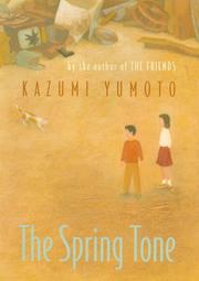THE SPRING TONE by Kazumi Yumoto