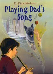 PLAYING DAD'S SONG by D. Dina Friedman