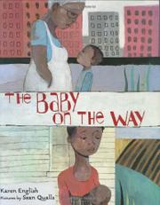 THE BABY ON THE WAY by Karen English