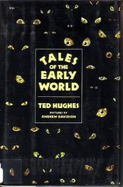 TALES OF THE EARLY WORLD by Ted Hughes