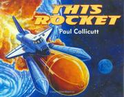 THIS ROCKET by Paul Collicutt