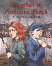TOGETHER IN PINECONE PATCH by Thomas F. Yezerski