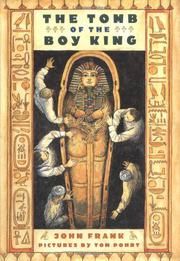 THE TOMB OF THE BOY KING by John Frank