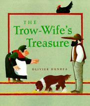 THE TROW-WIFE'S TREASURE by Olivier Dunrea
