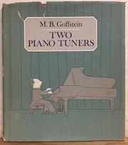 TWO PIANO TUNERS by M.B. Goffstein