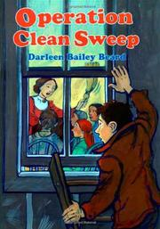OPERATION CLEAN SWEEP by Darleen Bailey Beard