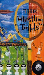 THE WHISTLING TOILETS by Randy Powell