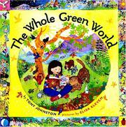 THE WHOLE GREEN WORLD by Tony Johnston