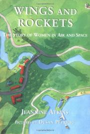 WINGS AND ROCKETS by Jeannine Atkins
