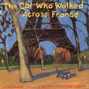 Book Cover for THE CAT WHO WALKED ACROSS FRANCE