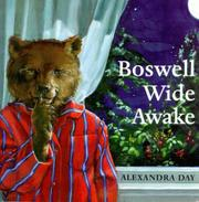 BOSWELL WIDE AWAKE by Alexandra Day