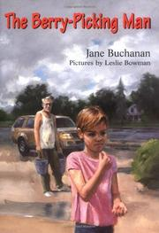 THE BERRY-PICKING MAN by Jane Buchanan