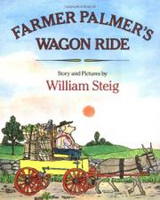 FARMER PALMER'S WAGON RIDE by William Steig