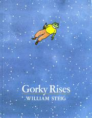 GORKY RISES by William Steig