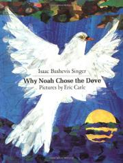 WHY NOAH CHOSE THE DOVE by Elizabeth Shub