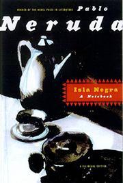 ISLA NEGRA: A Notebook by Pablo Neruda