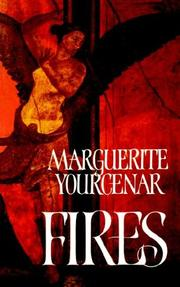 FIRES by Marguerite Yourcenar