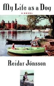 MY LIFE AS A DOG by Reidar Jonsson