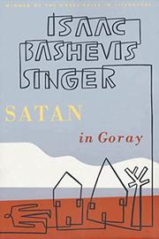 SATAN IN GORAY by Isaac Bashevis Singer