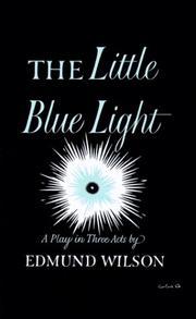 LITTLE BLUE LIGHT by Edmund Wilson